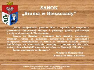 """SANOK """"Brama w Bieszczady"""""""