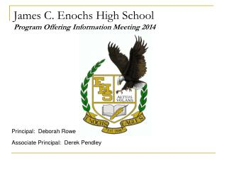 James C. Enochs High School Program Offering Information Meeting 2014