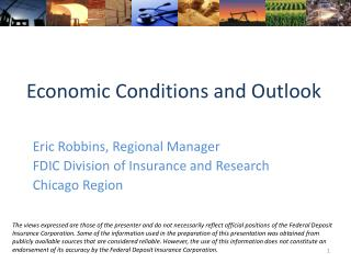 Economic Conditions and Outlook