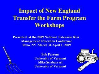 Impact of New England Transfer the Farm Program Workshops