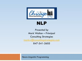 Neuro -Linguistic  Programming