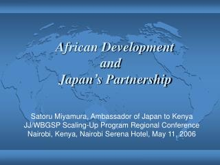African Development and  Japan ' s Partnership