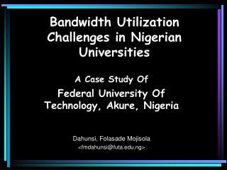 Bandwidth Utilization Challenges in Nigerian Universities