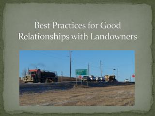 Best Practices for Good Relationships with Landowners