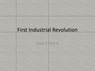 First Industrial Revolution