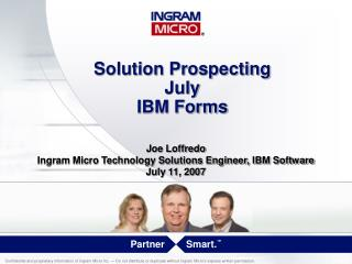 Solution Prospecting  July  IBM Forms