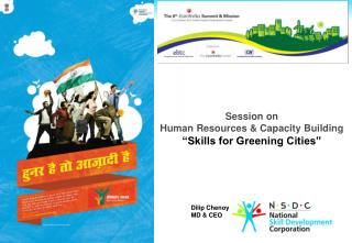 "Session on  Human Resources & Capacity Building  ""Skills for Greening Cities"""