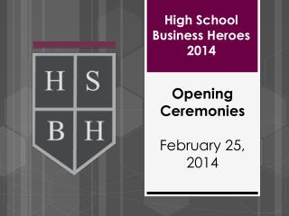 High School Business Heroes 2014