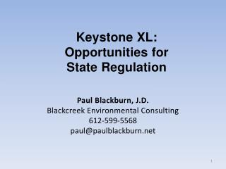 Paul Blackburn, J.D. Blackcreek  Environmental Consulting 612-599-5568 paul@paulblackburn.net