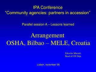 "IPA Conference  ""Community agencies: partners in accession"""