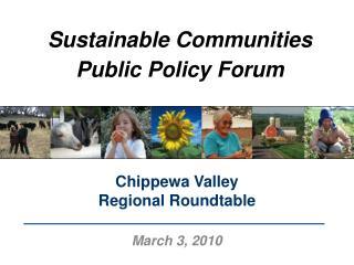Sustainabl e Communities Public Policy Forum