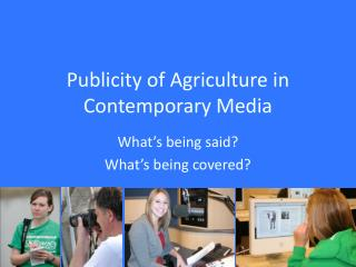Publicity of Agriculture in Contemporary Media