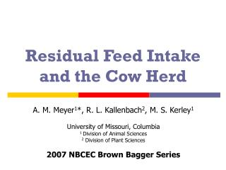 Residual Feed Intake and the Cow Herd