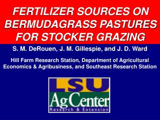 FERTILIZER SOURCES ON BERMUDAGRASS PASTURES FOR STOCKER GRAZING