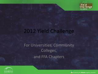 2012 Yield Challenge