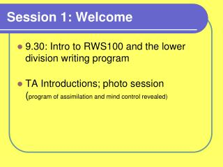 Session 1: Welcome