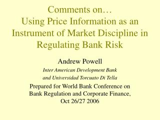 Comments on… Using Price Information as an Instrument of Market Discipline in Regulating Bank Risk
