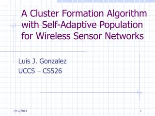 A Cluster Formation Algorithm with Self-Adaptive Population for Wireless Sensor Networks