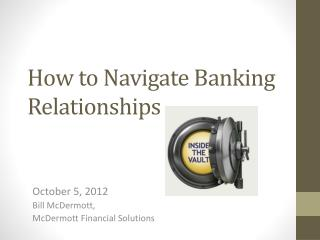 How to Navigate Banking Relationships