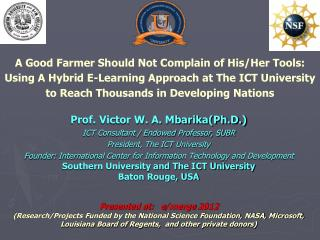 A Good Farmer Should Not Complain of  His/Her  Tools:  Using A Hybrid E-Learning Approach at The ICT University to Reac