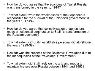 How far do you agree that the economy of Tsarist Russia was transformed in the years to 1914?
