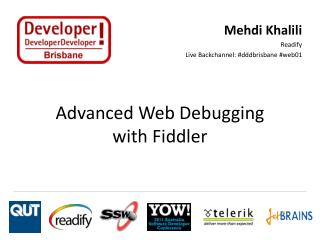 Advanced Web Debugging  with Fiddler