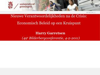 Nieuwe Verantwoordelijkheden na de Crisis: Economisch Beleid op een Kruispunt