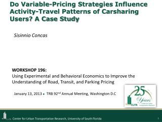 Do Variable-Pricing Strategies Influence  Activity-Travel Patterns of Carsharing Users? A Case Study