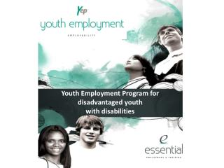 Youth Employment Program for d isadvantaged  y outh w ith  d isabilities