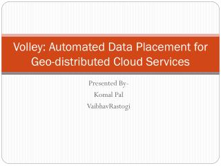 Volley: Automated Data Placement for Geo-distributed Cloud Services