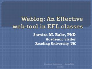 Weblog: An Effective web-tool in EFL classes