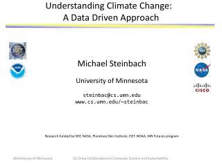 Understanding Climate Change:  A Data Driven Approach