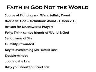 Faith in God Not the World
