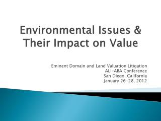 Environmental Issues & Their Impact on Value