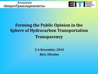 Forming the Public Opinion in the Sphere of Hydrocarbon Transportation Transparency