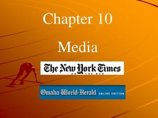 Chapter 10 Media