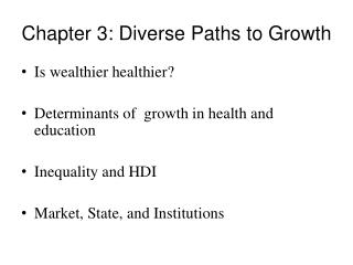 Chapter 3: Diverse Paths to Growth