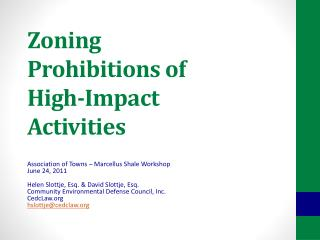 Zoning  Prohibitions of High-Impact  Activities