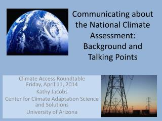 Communicating about the National Climate Assessment: Background and Talking Points