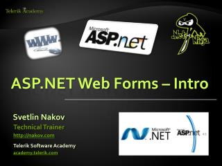 ASP.NET  Web  Forms – Intro