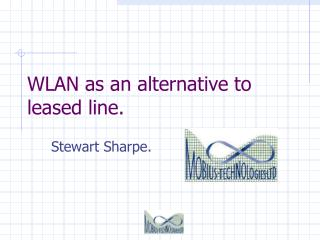 WLAN as an alternative to leased line.