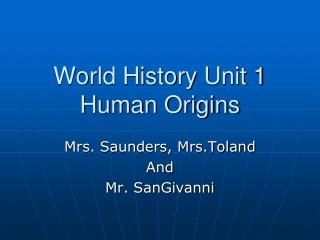World History Unit 1 Human Origins