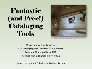 Fantastic  (and Free!) Cataloging Tools
