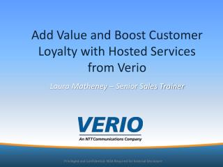 Add Value and Boost Customer Loyalty with Hosted Services from Verio