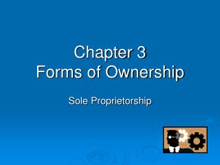 Chapter 3 Forms of Ownership