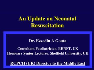 An Update on Neonatal Resuscitation