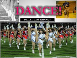 Drill Team Tryouts