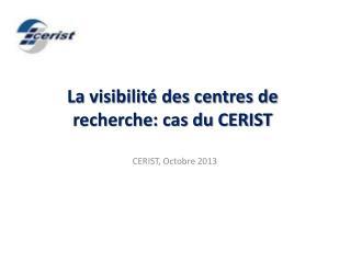 La visibilité des centres de recherche: cas  du CERIST