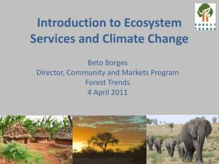 Introduction to Ecosystem Services and Climate Change