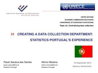 Almiro Moreira almiro.moreira@ine.pt Statistics Portugal